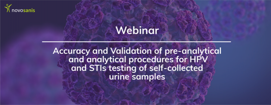Webinar: Accuracy and validation of pre-analytical and analytical procedures for HPV and STIs testing of self-collected urine samples
