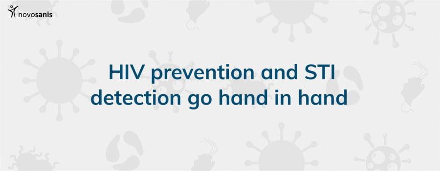 HIV prevention and STI detection go hand in hand