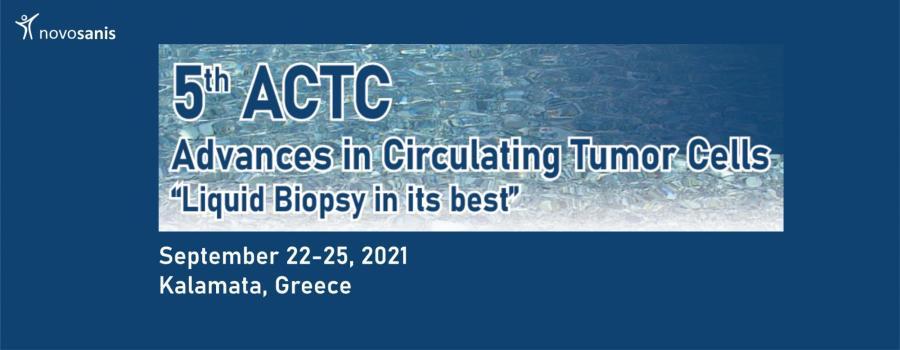 5th Advances in Circulating Tumor Cells (ACTC)  2021